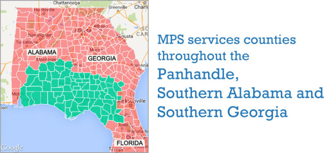 MPS services counties throughout the Florida Panhandle, Southern Alabama and Southern Georgia.